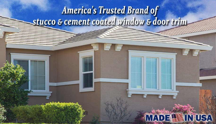 Stucco and Cement Coated Trim - America's trusted brand - Made in the U.S.A.